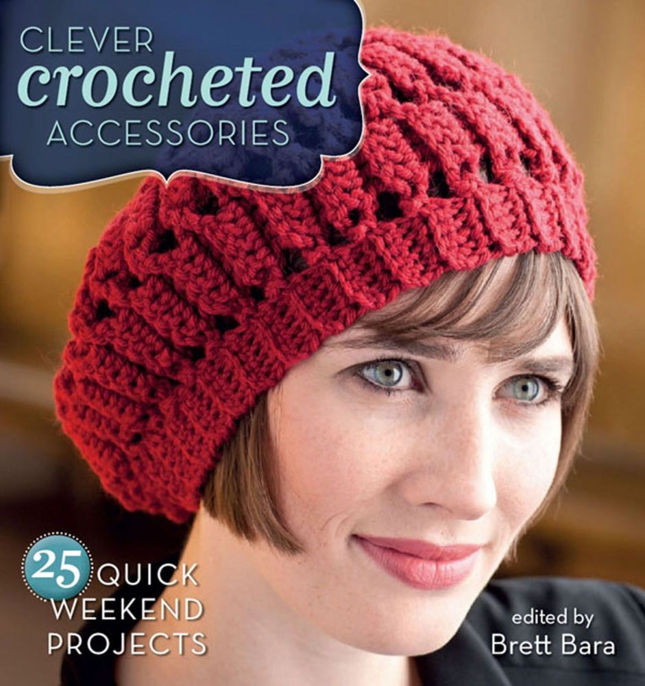 Clever Crocheted accessories (Interweave) was £15.99