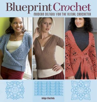 Blueprint Crochet by Robyn Chachula was £15.99