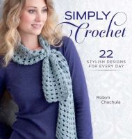 Simply Crochet by Robyn Chachula was £16.99