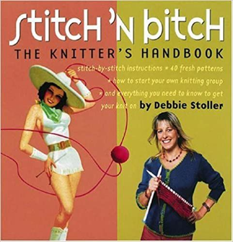 Stitch and Bitch The Knitters Handbook by Debbie Stoller was £10.99
