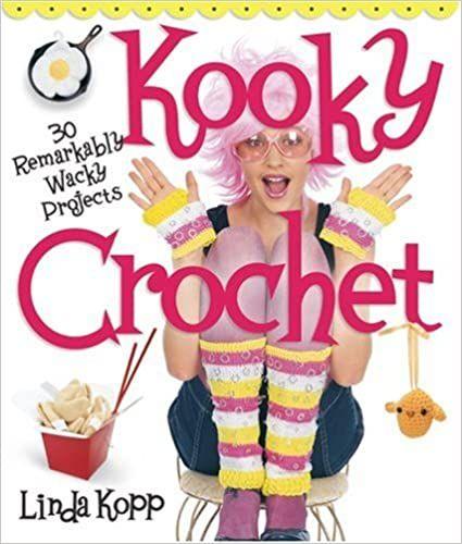Kooky Crochet by Linda Kopp was £9.99