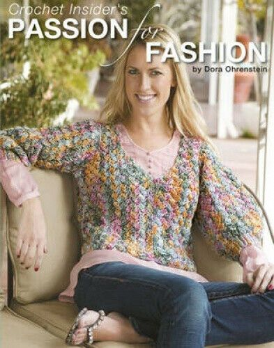Crochet Insiders Passion for Fashion by Dora Ohrenstein was £22.95