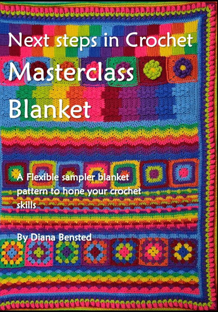 Next steps in Crochet:  Masterclass Blanket