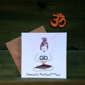 Namaste Motherf**ker