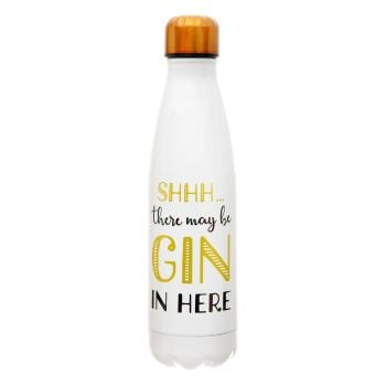 """Sshh There May Be Gin..""  500ml Water Bottle"