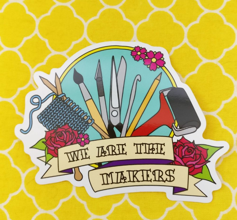 We Are The Makers sticker