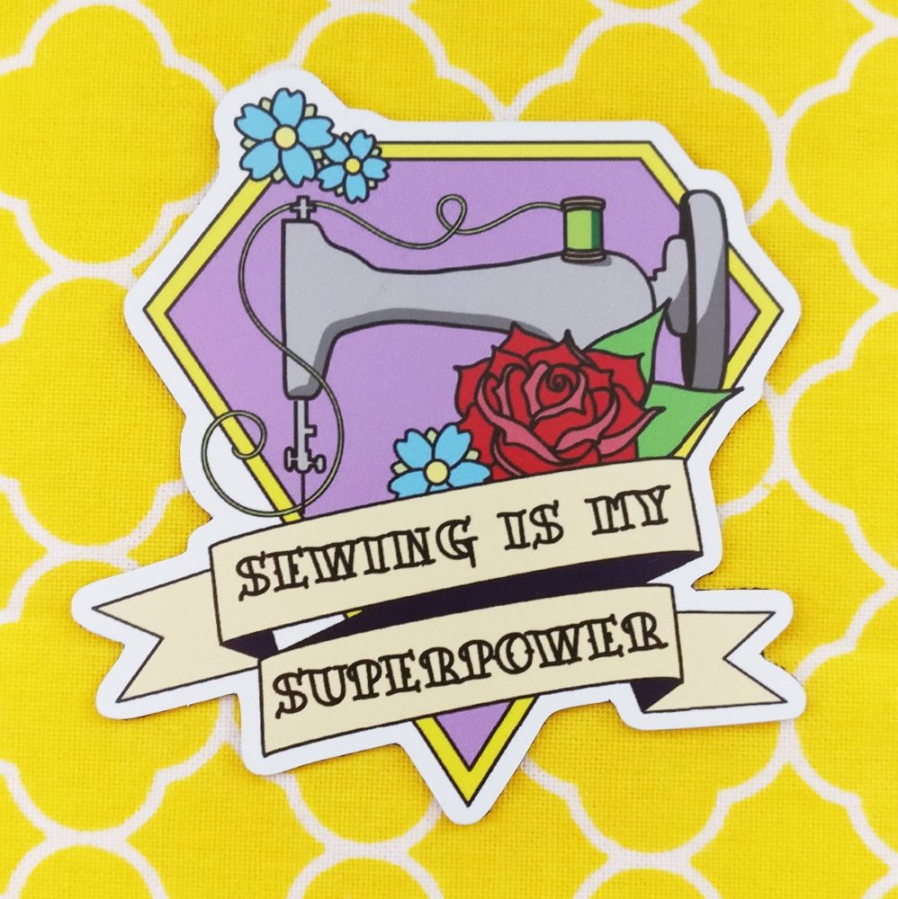 Sewing is my Superpower sticker - small