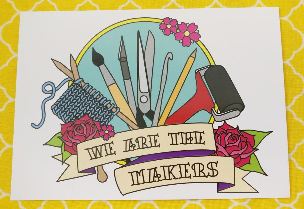 We are the Makers A6 Print