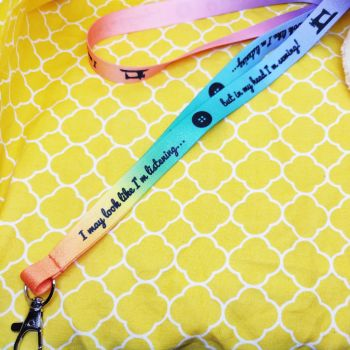 Lanyard - I may look like I'm listening but in my head I'm Sewing!