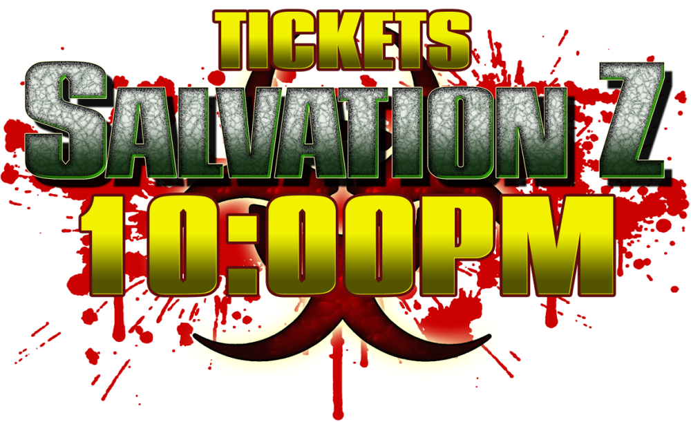 Salvation Z Ticket 23/10 10pm