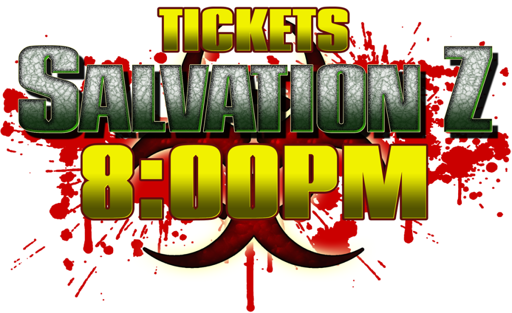 Salvation Z Ticket 23/10 8pm