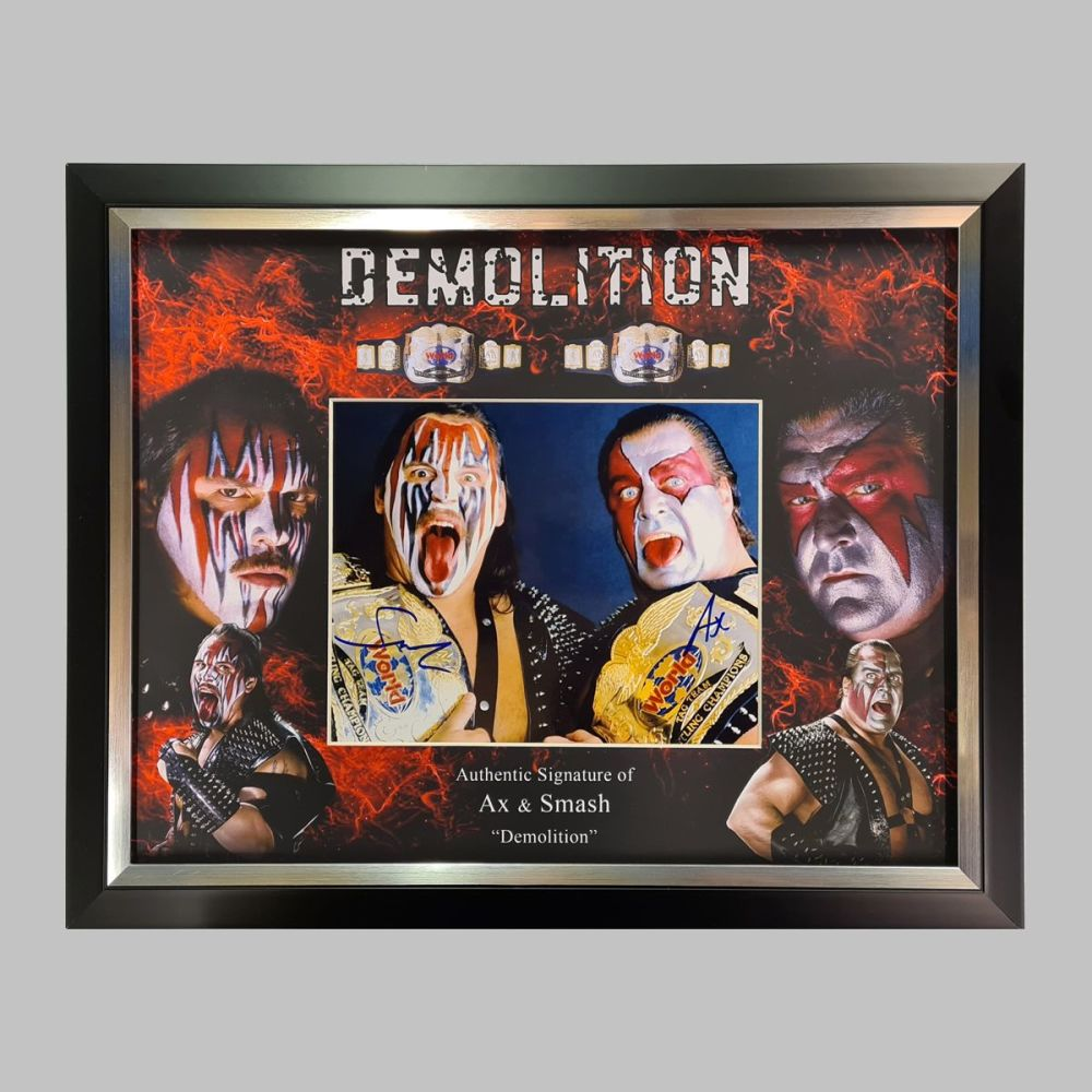 Demolition's Ax & Smash Hand Signed 10x8