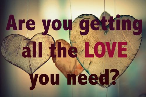 Are you getting all the love you need?