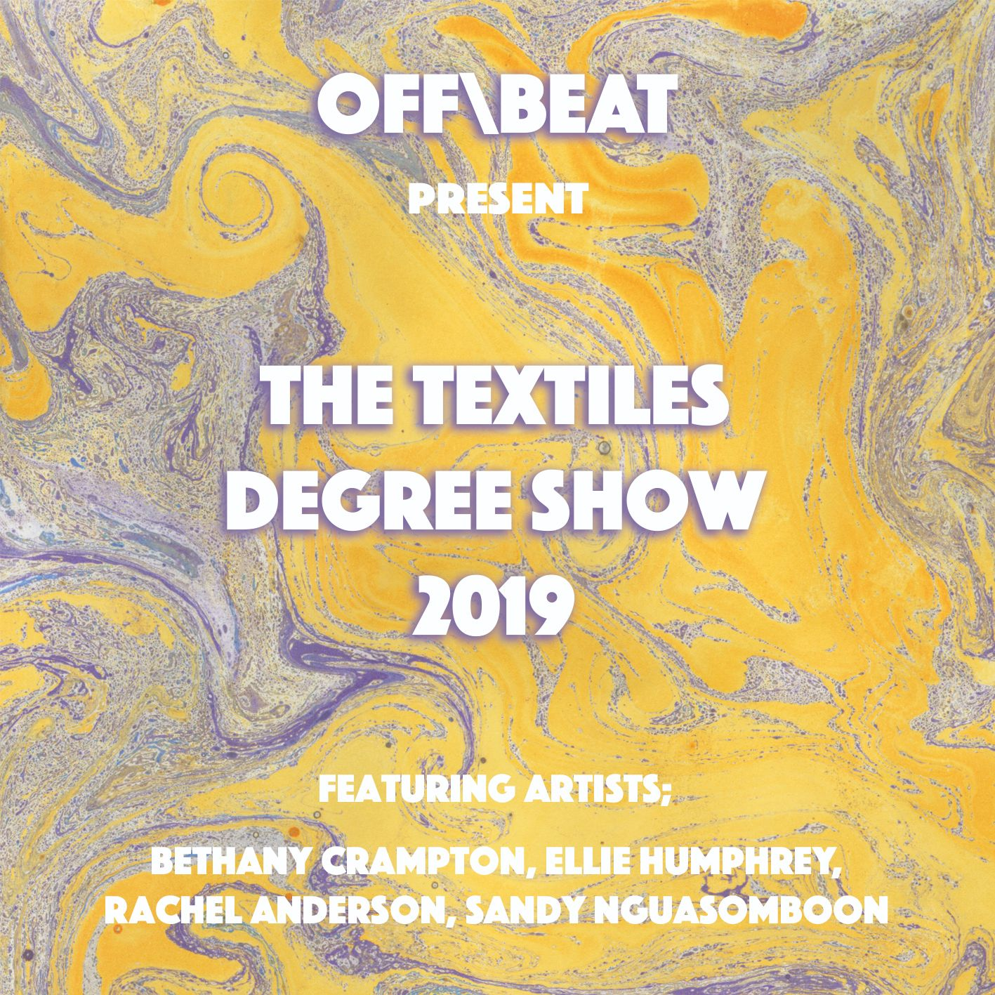 Off/Beat poster for the Textiles Degree Show 2019, designed by Rachel Anderson 2019