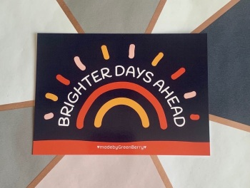 Brighter Days Ahead Postcard