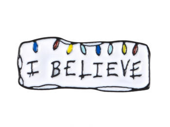 I Believe Pin Badge