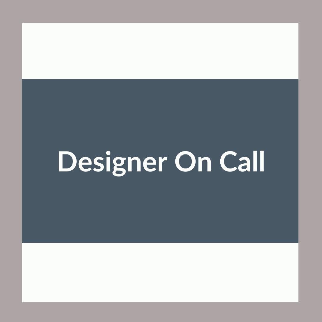 Designer on call service