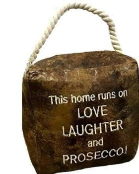 This Home Runs on Love Laughter and Prosecco Faux Leather Doorstop