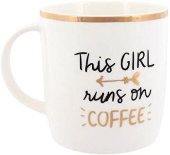 """Novelty Mug """"This Girl Runs On Coffee"""" Mug With Gold Detail"""