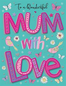 To A Wonderful Mum With Love - Birthday Card