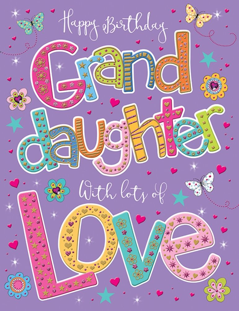 Happy Birthday Grand Daughter With Lots Of Love