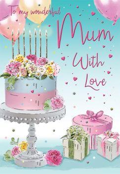 To My Wonderful Mum With Love - Cake - Birthday Card