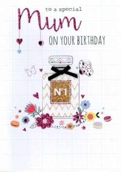 To A Special Mum On Your Birthday - Perfume - Card