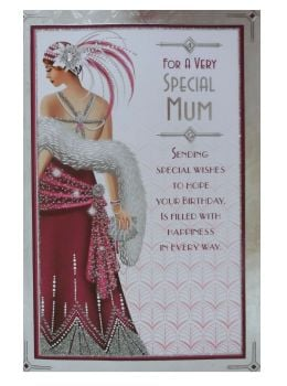 For A Very Special Mum - Art Deco Style - Birthday Card