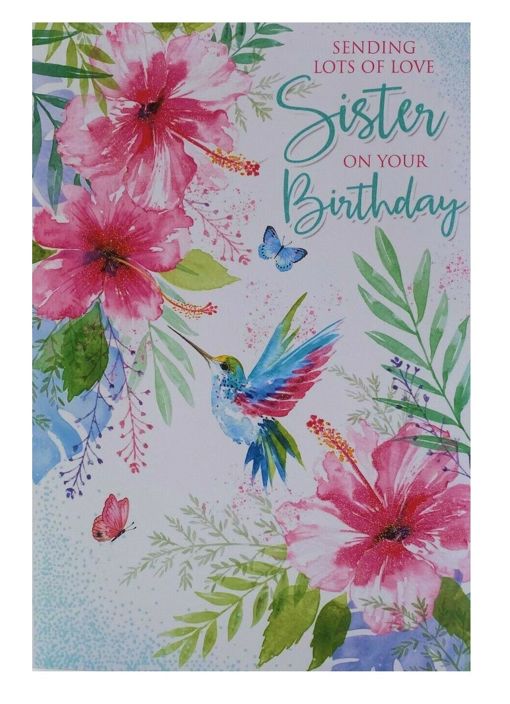 Sending Lots Of Love Sister On Your Birthday