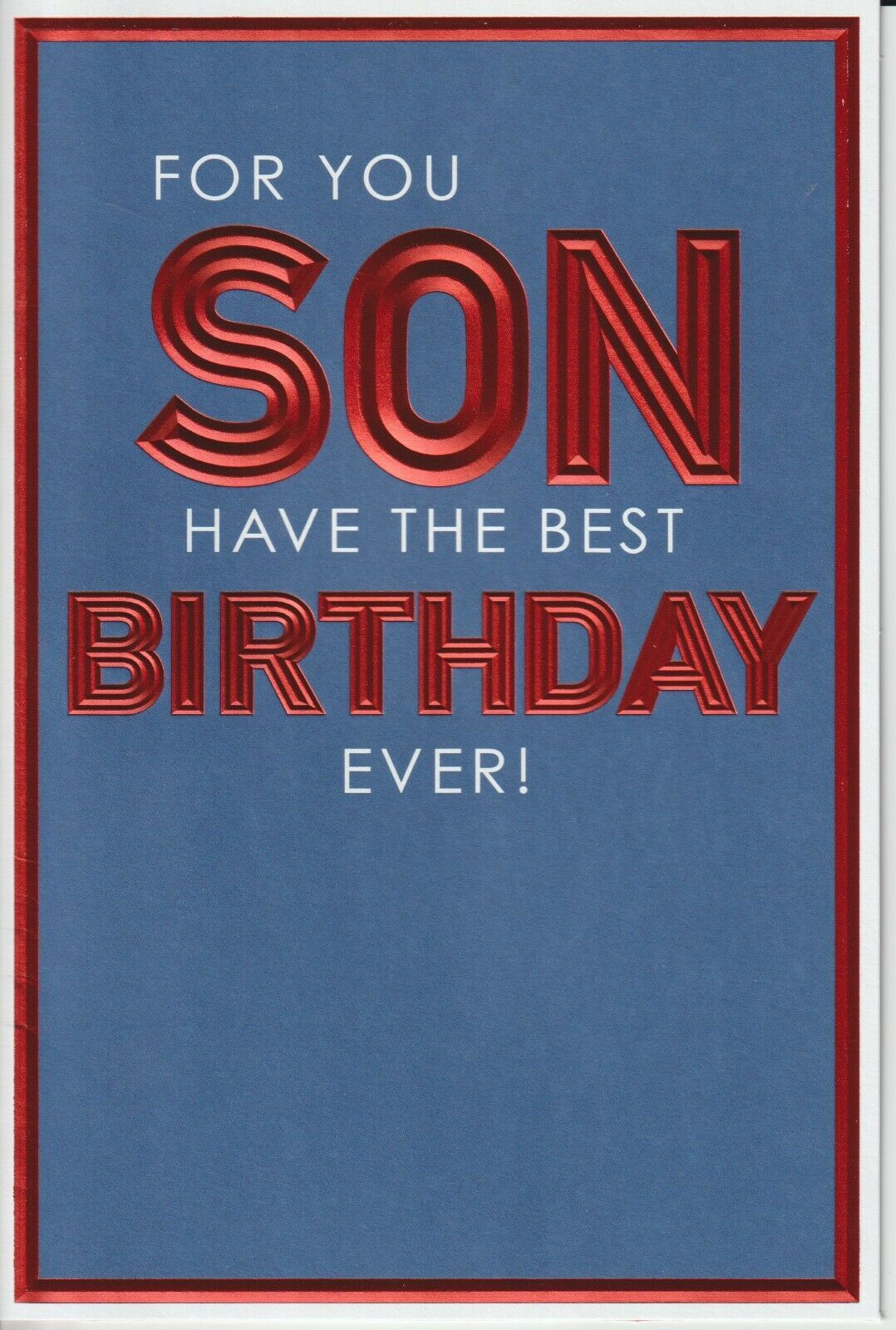 For You Son Have The Best Birthday Ever!