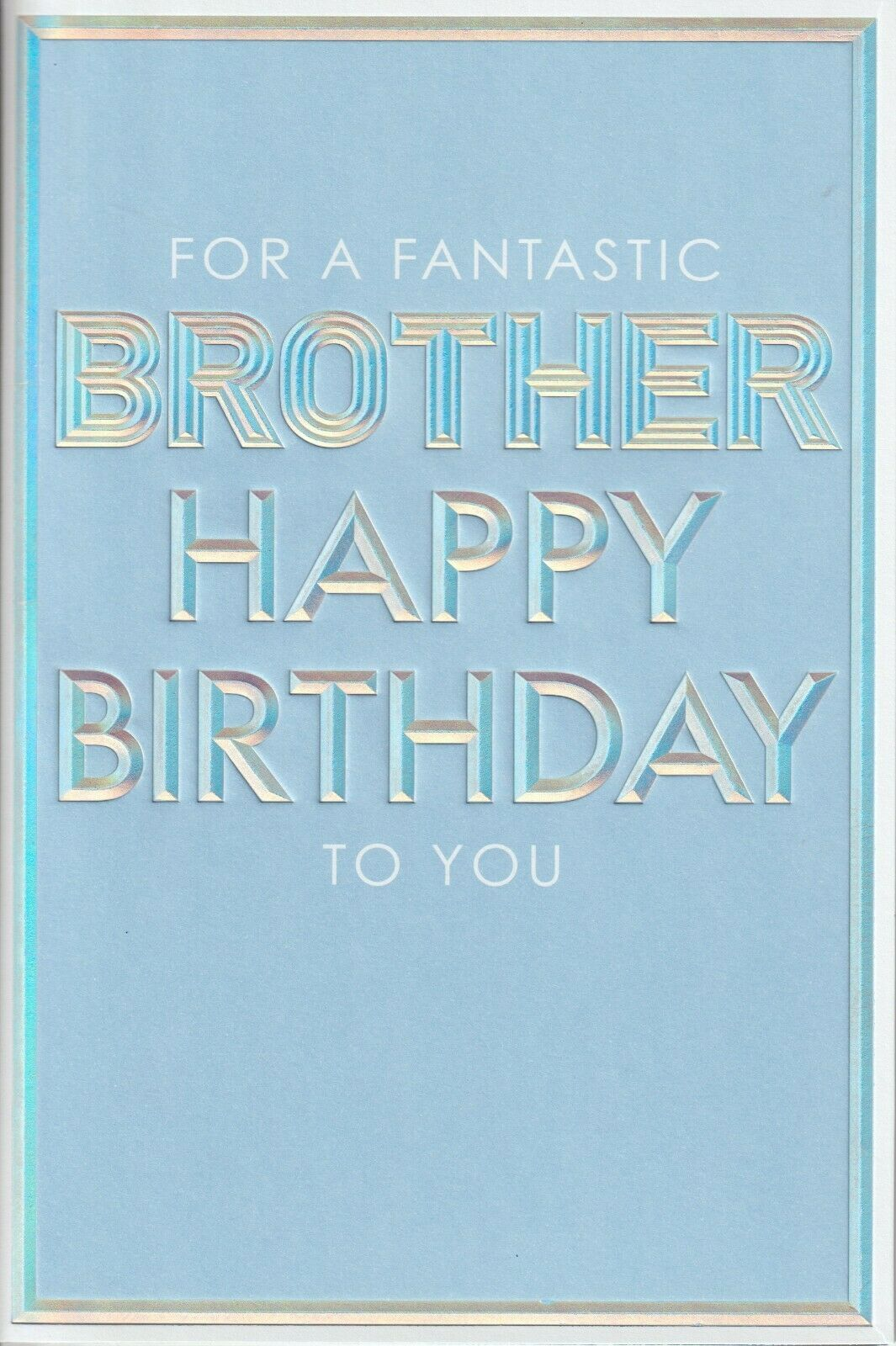 For A Fantastic Brother Happy Birthday To You