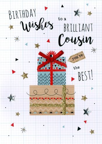 Birthday Wishes To A Brilliant Cousin You're The Best!