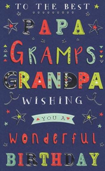 To The Best Papa, Gramps, Grandad Wishing You A Wonderfull Birthday