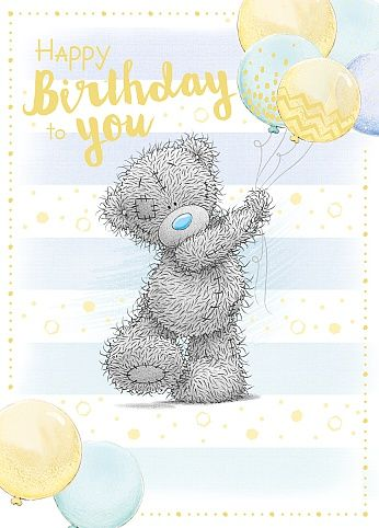 Me To You Happy Birthday To You!