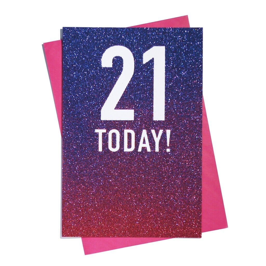 21 Today! Glitter Ombre Birthday Card