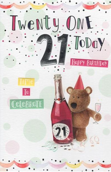 Twenty One Today Happy Birthday Teddy Birthday Card