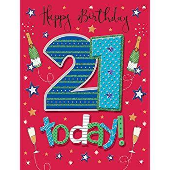 Handmade Happy Birthday 21 today! Birthday Card