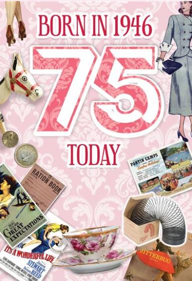 Born in 1946 75 Today Female Birthday Card
