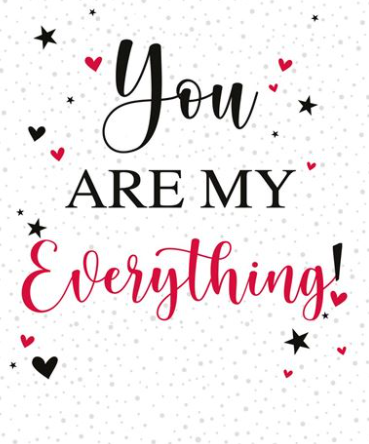 You Are My Everything! Valentine's Day Card