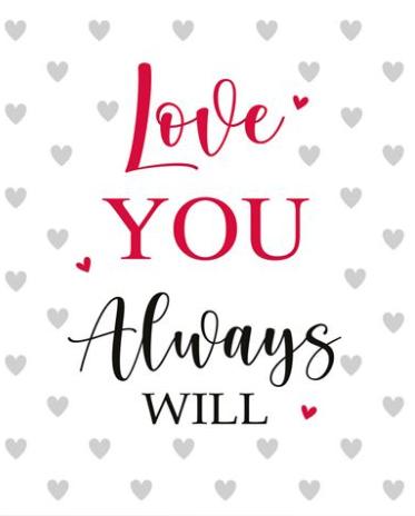 Love You Always Will Valentine's Day Card