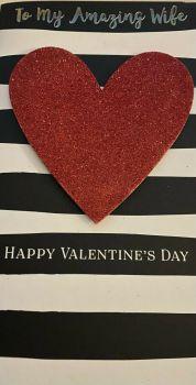 To My Amazing Wife Happy Valentine's Day - Card