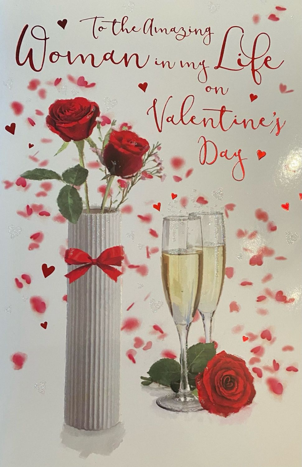 To The Amazing Woman In My Life On Valentine's Day - Card