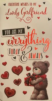 Valentine Wishes To My Lovely Girlfriend You Are My Everything Today & Always - Card