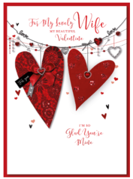 For My Lovely Wife My Beautiful Valentine I'm So Glad You're Mine - Card