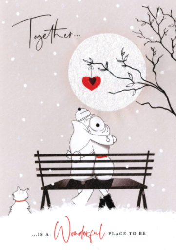 Together... ...Is A Wonderful Place To Be - Valentine's Day Card