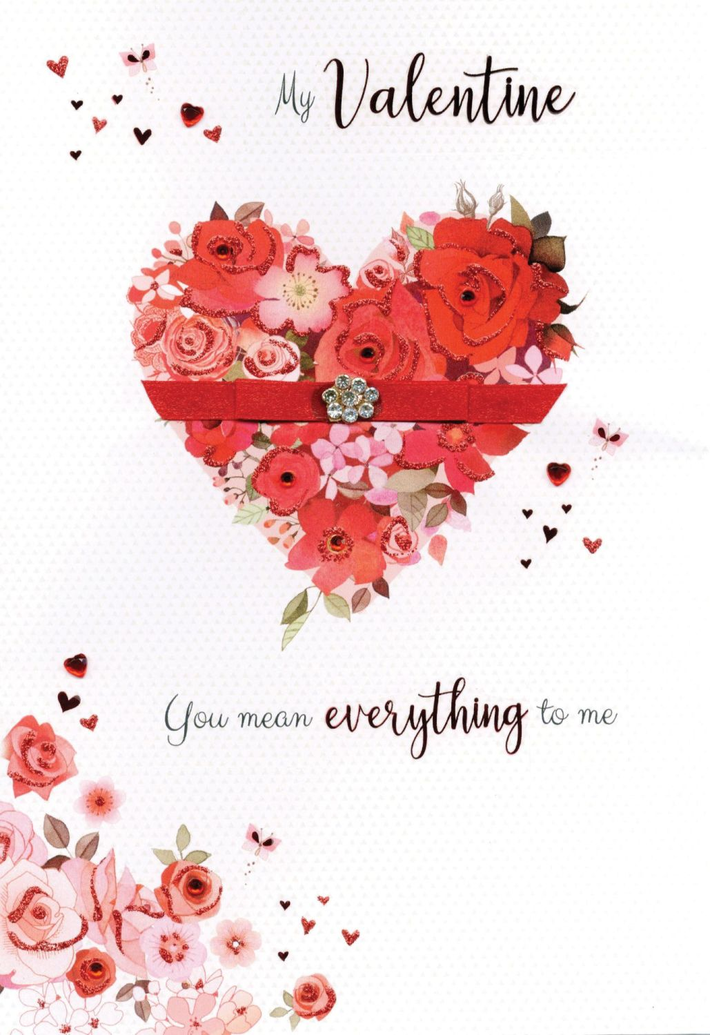 My Valentine You Mean Everything To Me - Large Card