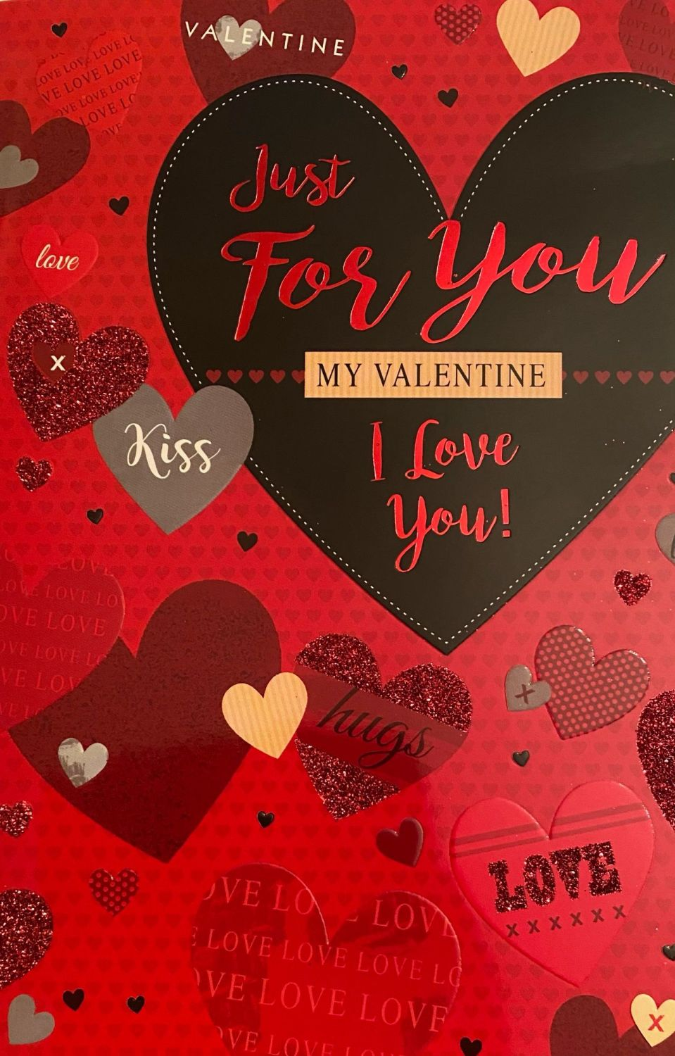 Just For You My Valentine I Love You - Card