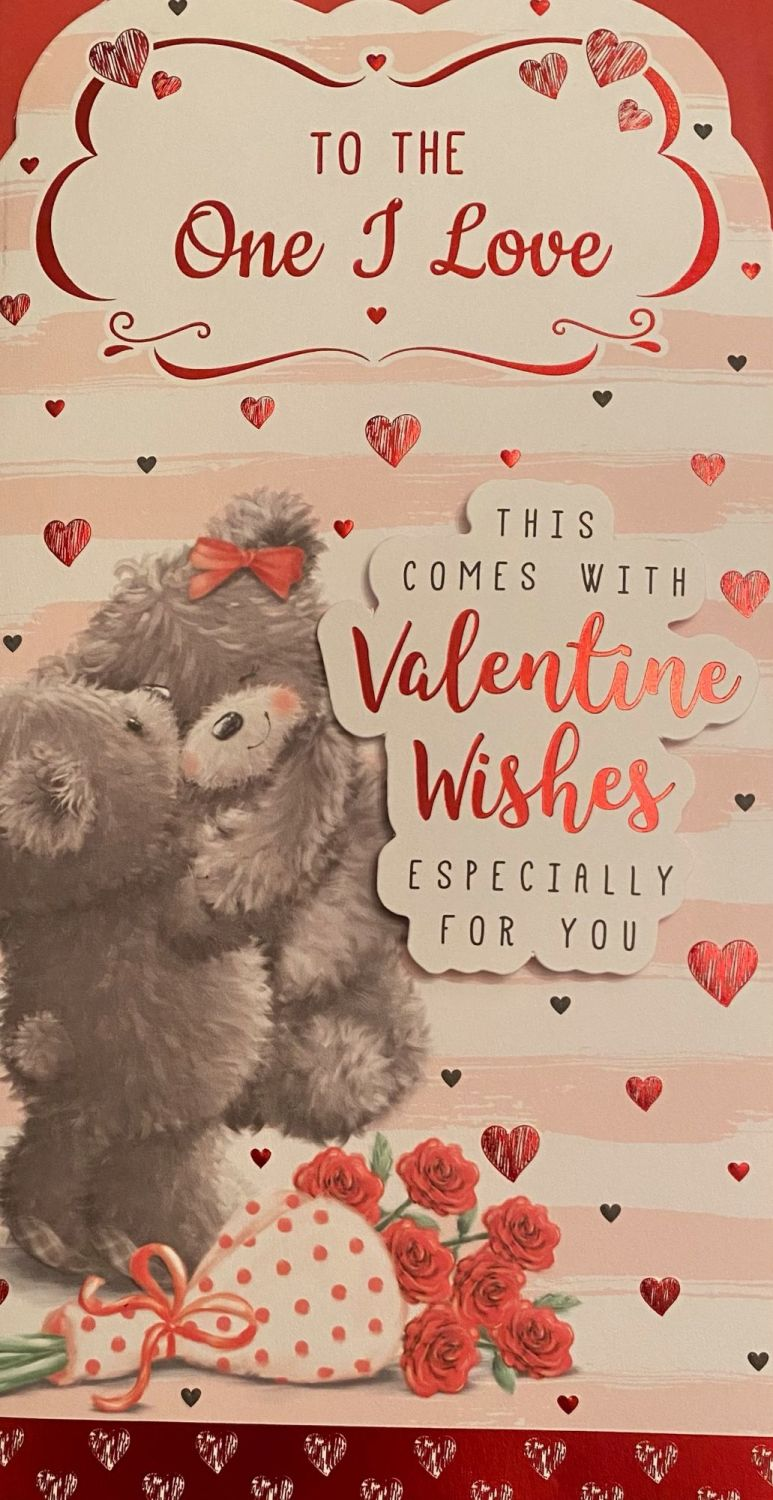 To The One I Love - Teddies - Valentine's Day Card