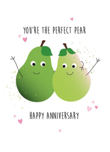 You're The Perfect Pear Happy Anniversary - Card