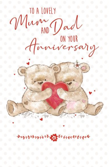 To A Lovely Mum And Dad On Your Anniversary - Card